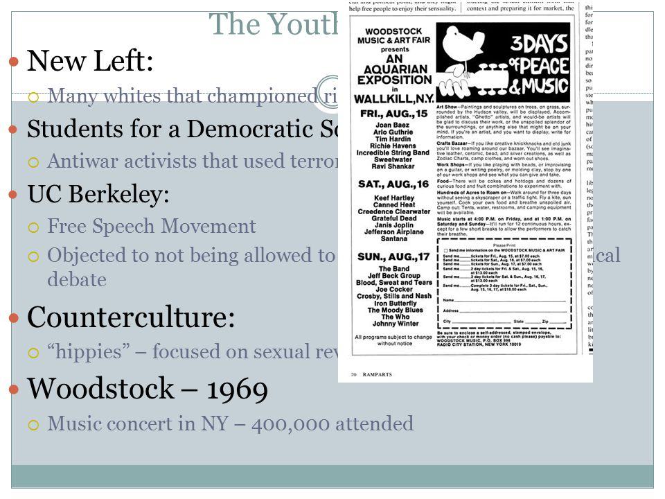 The Youth Culture New Left: Counterculture: Woodstock – 1969
