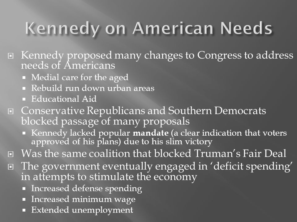 Kennedy on American Needs