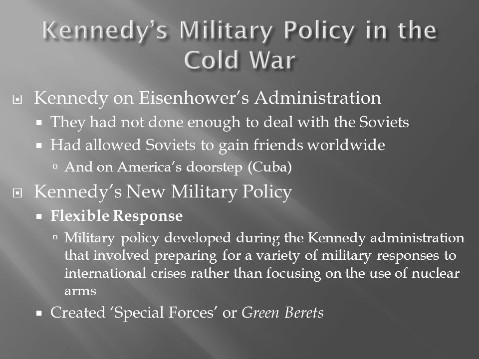 Kennedy's Military Policy in the Cold War