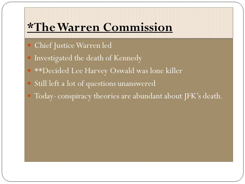 *The Warren Commission