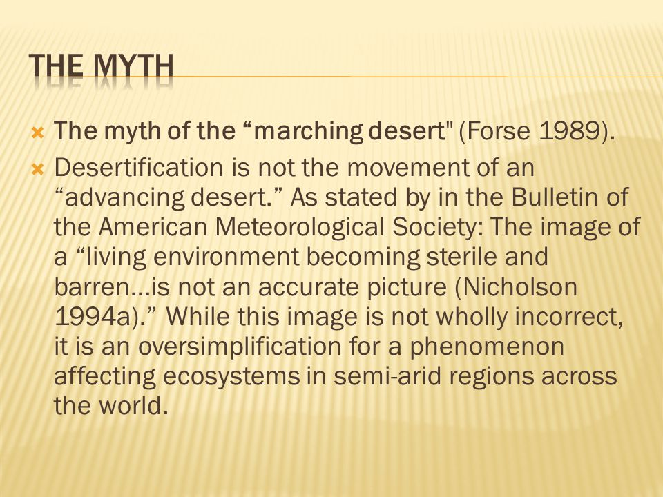 THE myth The myth of the marching desert (Forse 1989).