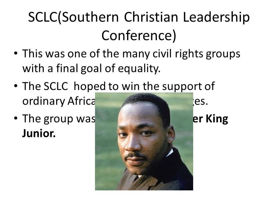 SCLC(Southern Christian Leadership Conference)
