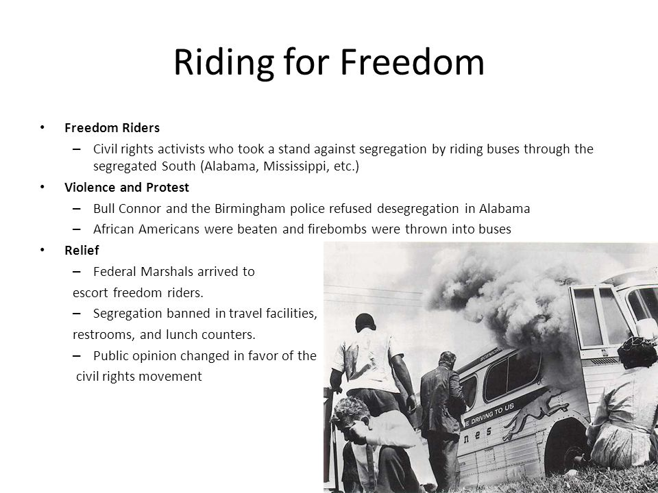 Riding for Freedom Freedom Riders