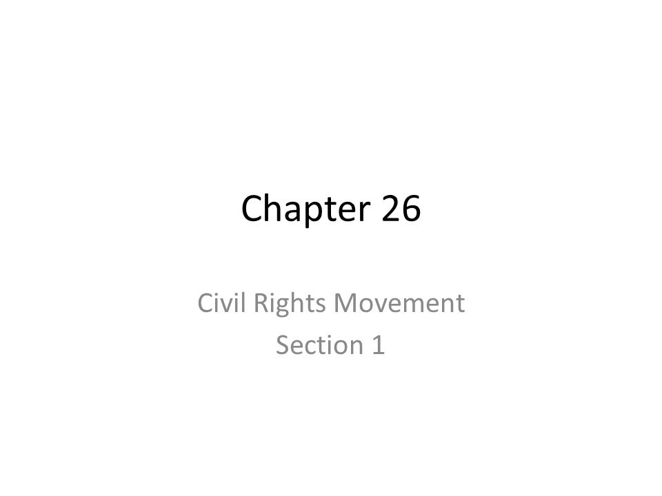 Civil Rights Movement Section 1