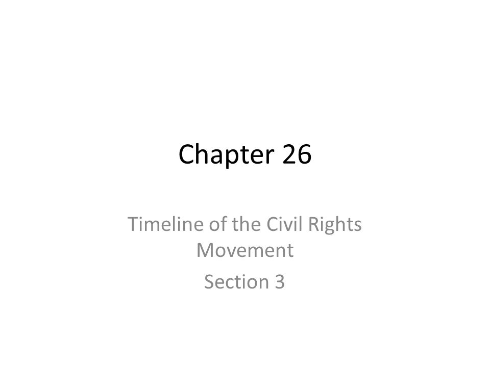 Timeline of the Civil Rights Movement Section 3