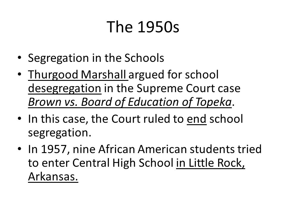 The 1950s Segregation in the Schools