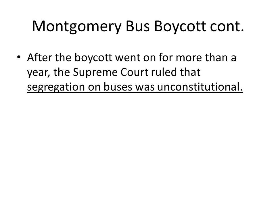 Montgomery Bus Boycott cont.
