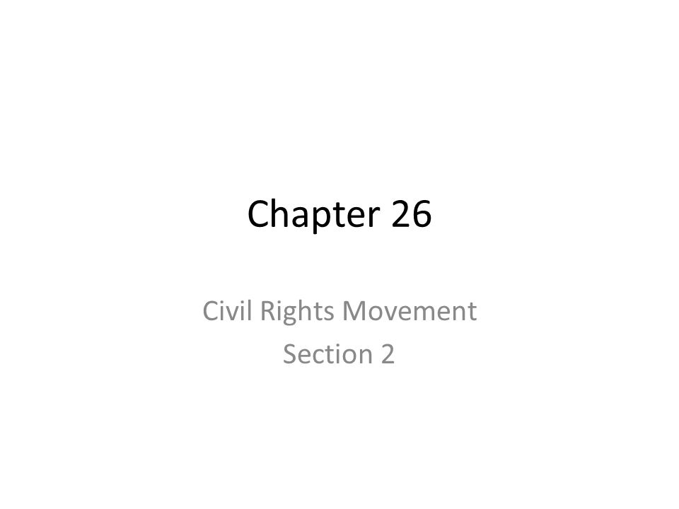 Civil Rights Movement Section 2