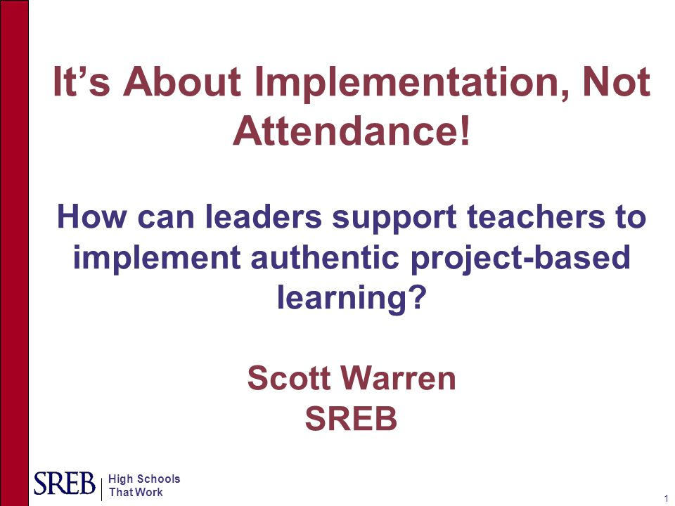 It's About Implementation, Not Attendance