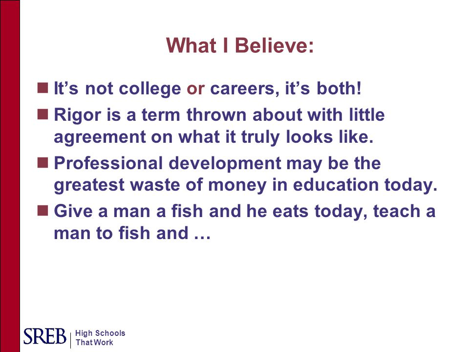 What I Believe: It's not college or careers, it's both!