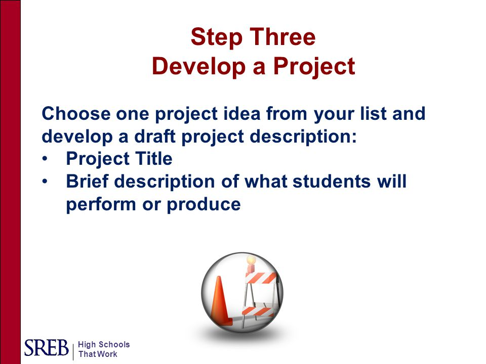 Step Three Develop a Project