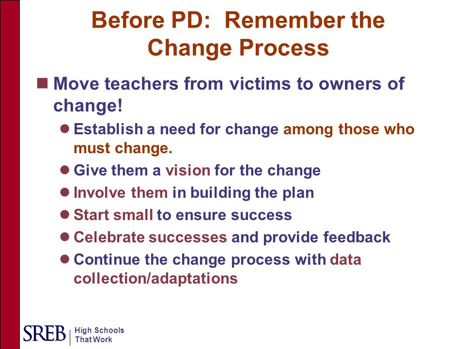 Before PD: Remember the Change Process