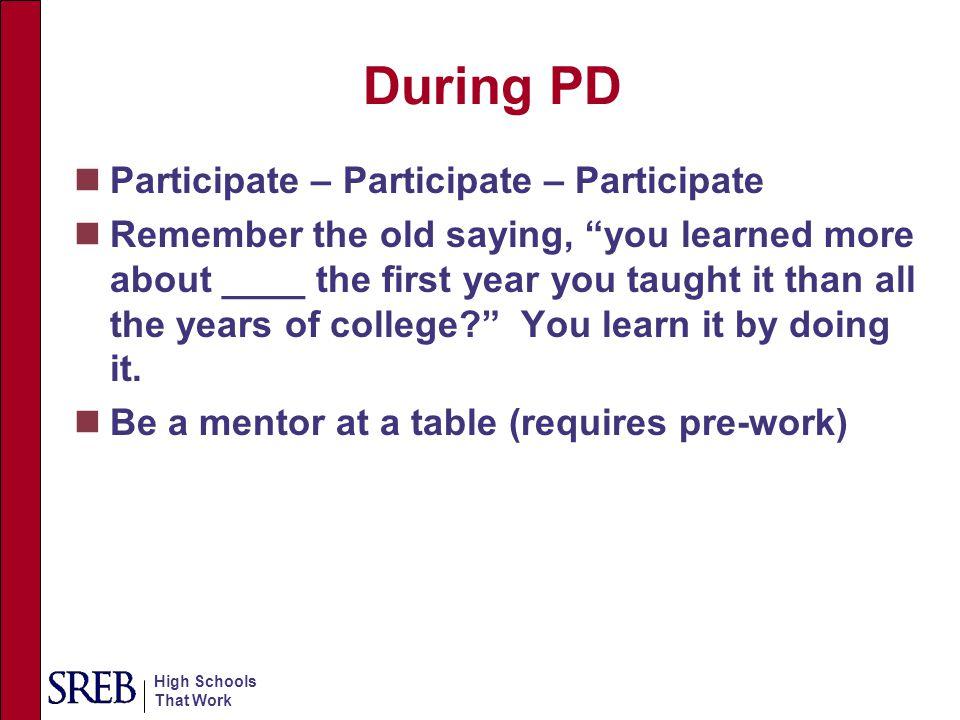 During PD Participate – Participate – Participate
