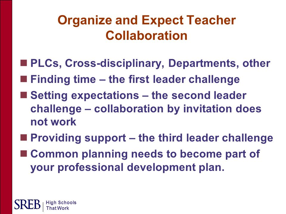 Organize and Expect Teacher Collaboration