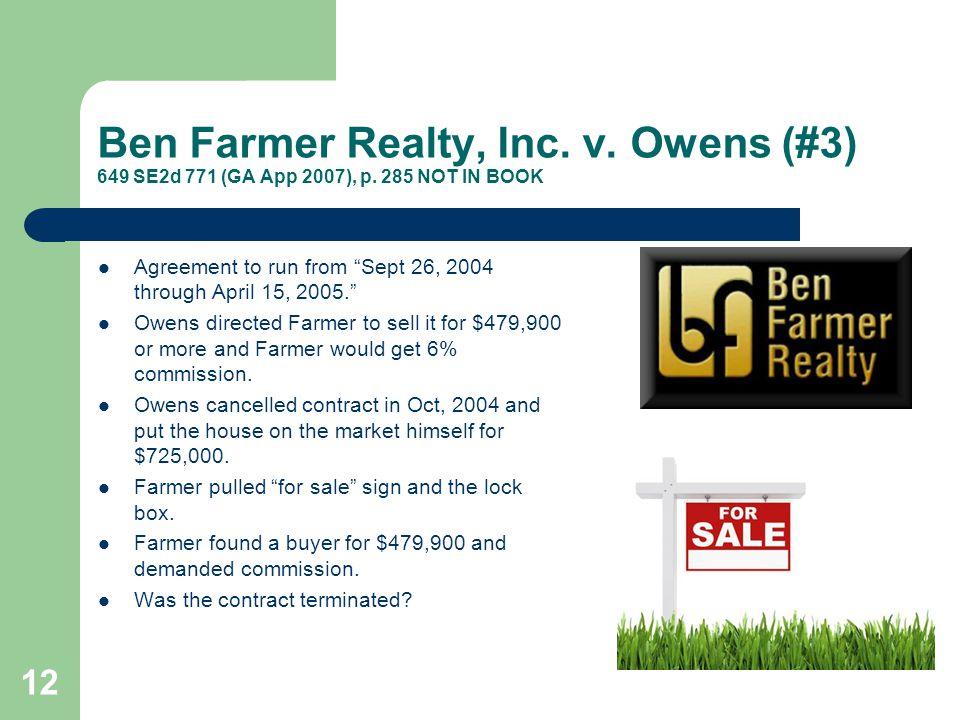 Ben Farmer Realty, Inc. v. Owens (#3) 649 SE2d 771 (GA App 2007), p