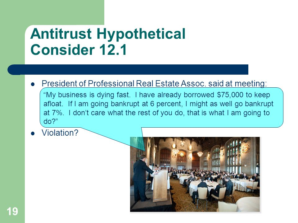 Antitrust Hypothetical Consider 12.1