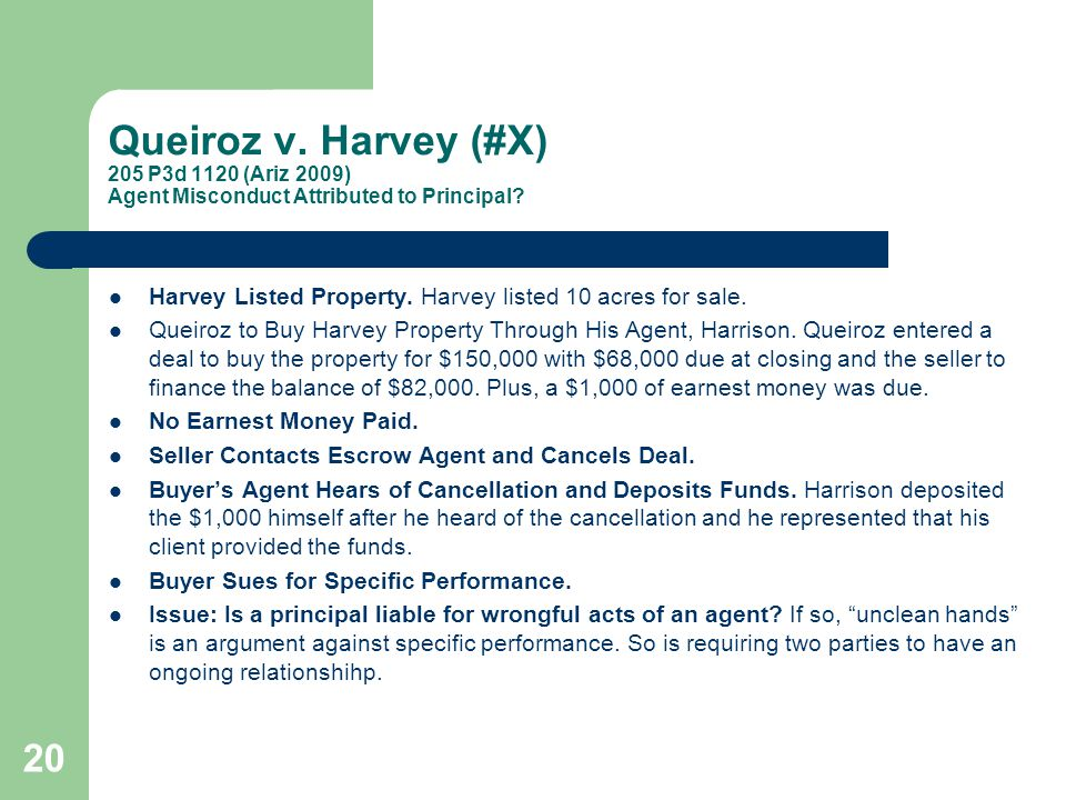 Queiroz v. Harvey (#X) 205 P3d 1120 (Ariz 2009) Agent Misconduct Attributed to Principal