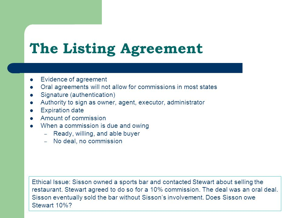 The Listing Agreement Evidence of agreement