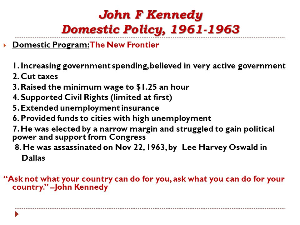 John F Kennedy Domestic Policy, 1961-1963