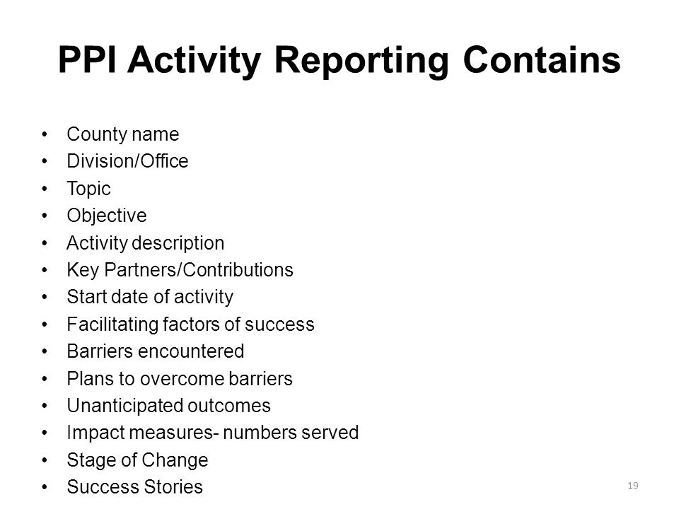 PPI Activity Reporting Contains