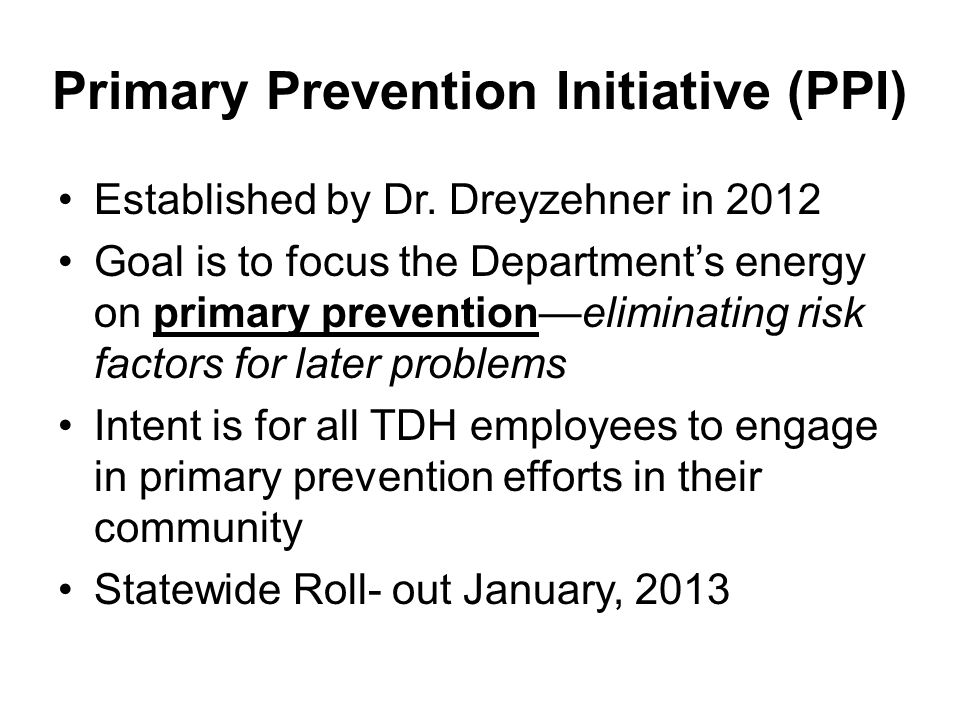 Primary Prevention Initiative (PPI)