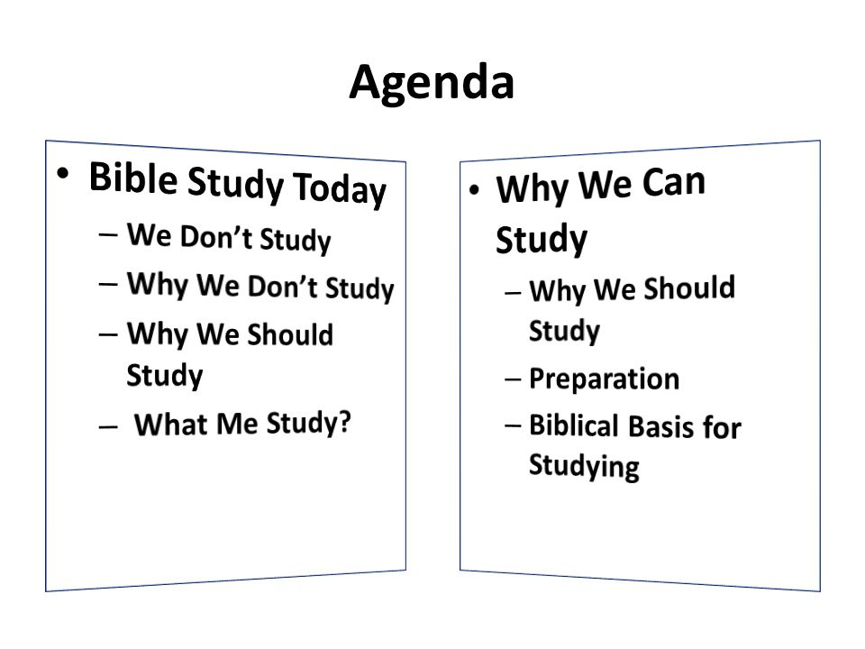 Agenda Bible Study Today Why We Can Study We Don't Study