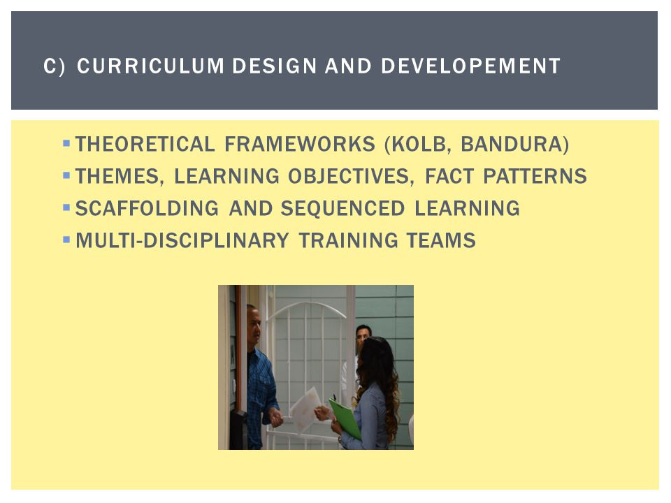 C) CURRICULUM DESIGN AND DEVELOPEMENT