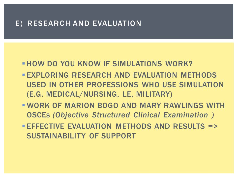 E) Research and evaluation