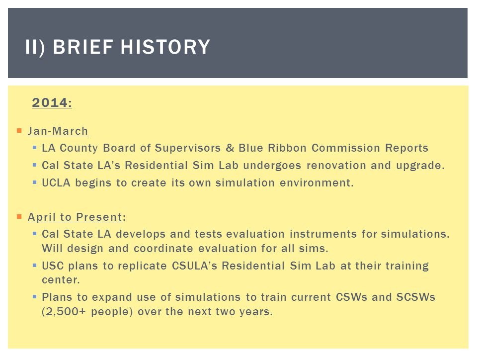 II) Brief history 2014: Jan-March