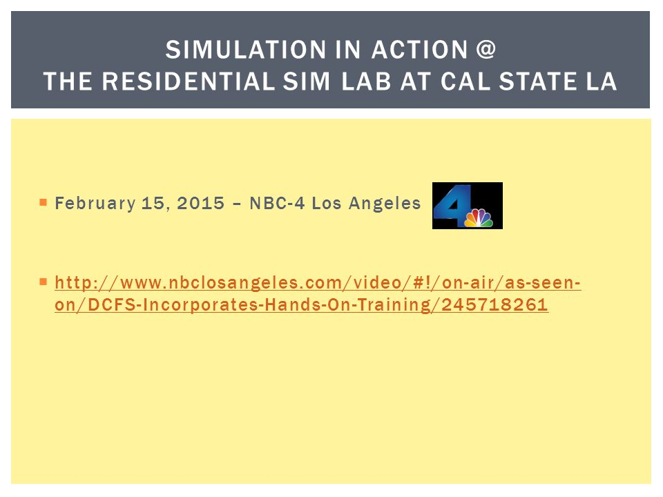 simulation in action @ the Residential Sim lab at cal state la