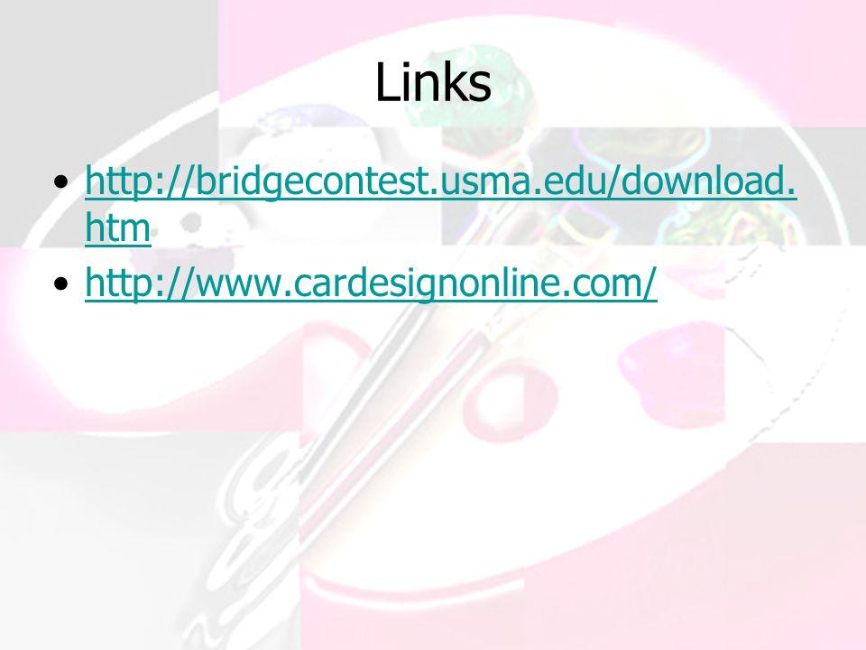 Links http://bridgecontest.usma.edu/download.htm
