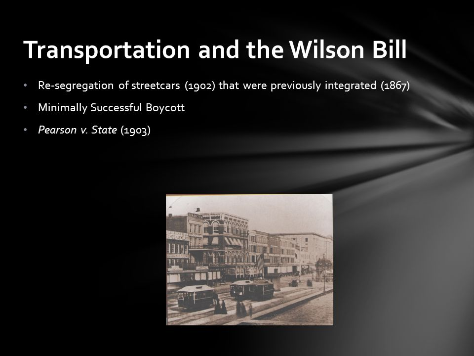 Transportation and the Wilson Bill