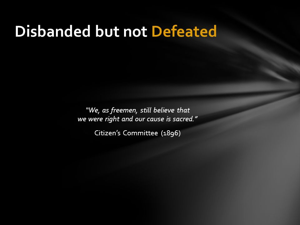 Disbanded but not Defeated
