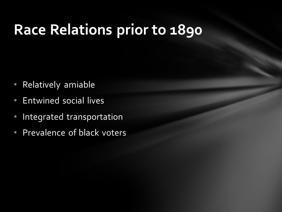 Race Relations prior to 1890