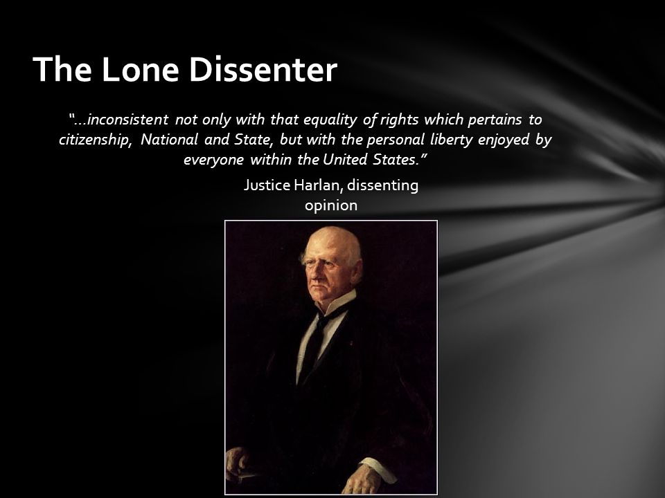 Justice Harlan, dissenting opinion