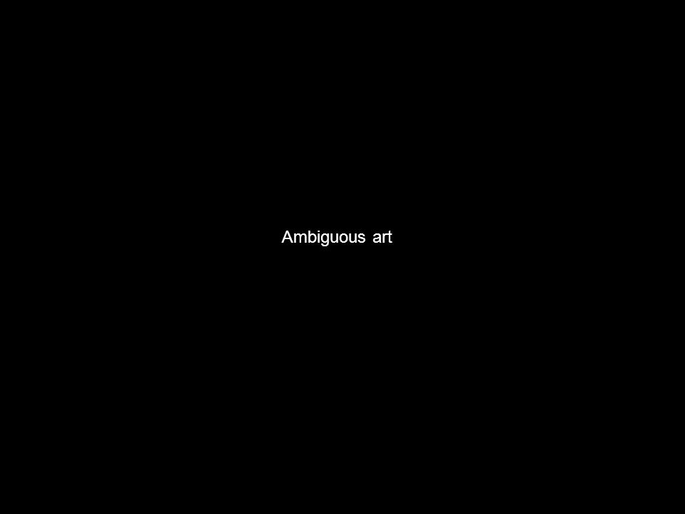 Ambiguous art