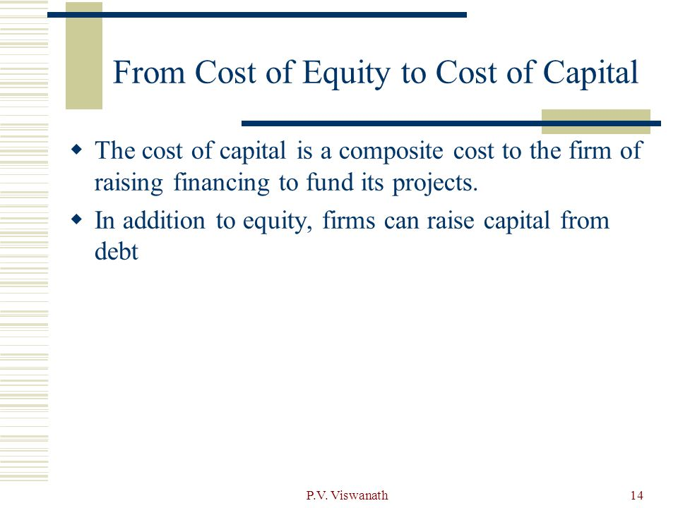 From Cost of Equity to Cost of Capital