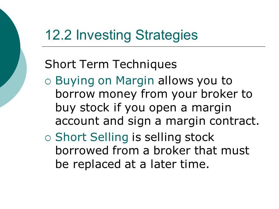 12.2 Investing Strategies Short Term Techniques