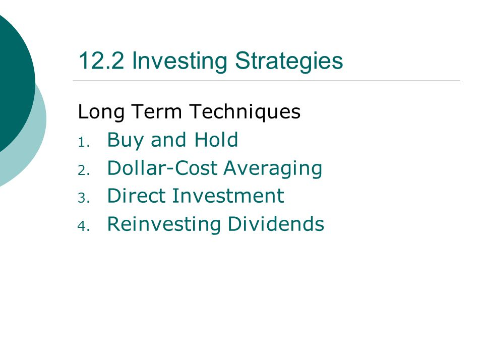 12.2 Investing Strategies Long Term Techniques Buy and Hold