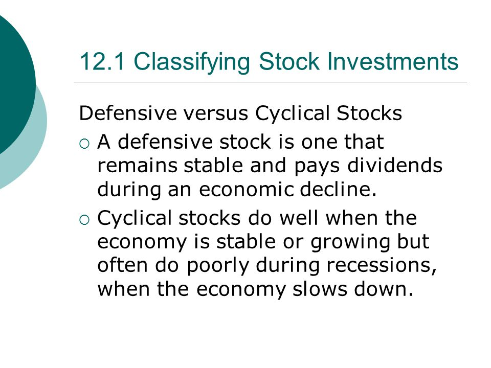 12.1 Classifying Stock Investments