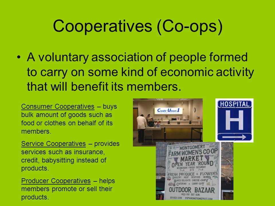 Cooperatives (Co-ops)
