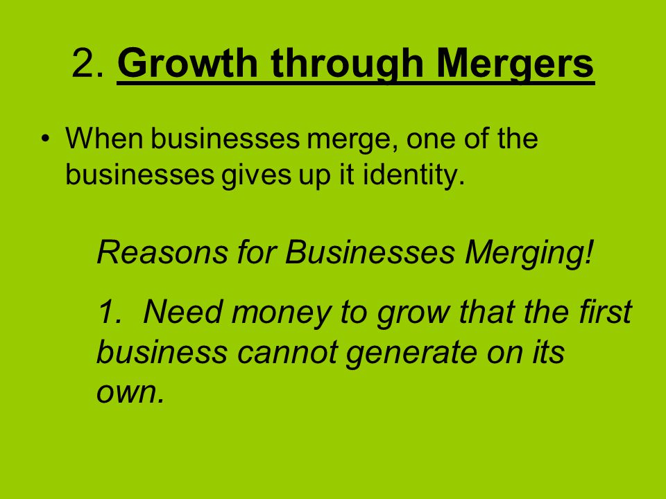 2. Growth through Mergers
