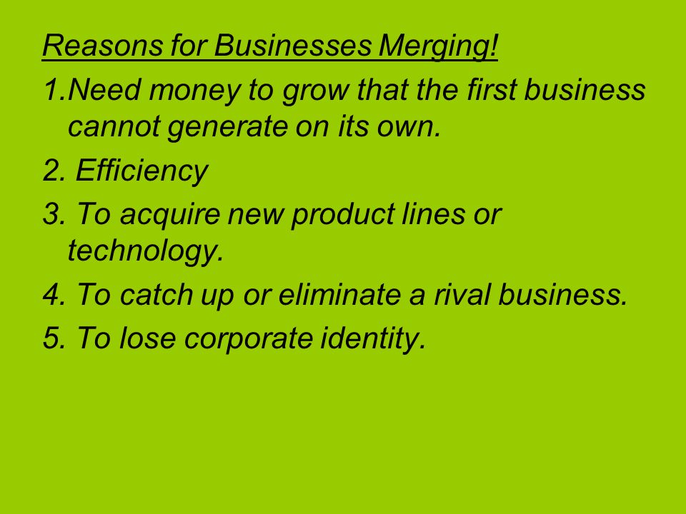 Reasons for Businesses Merging!