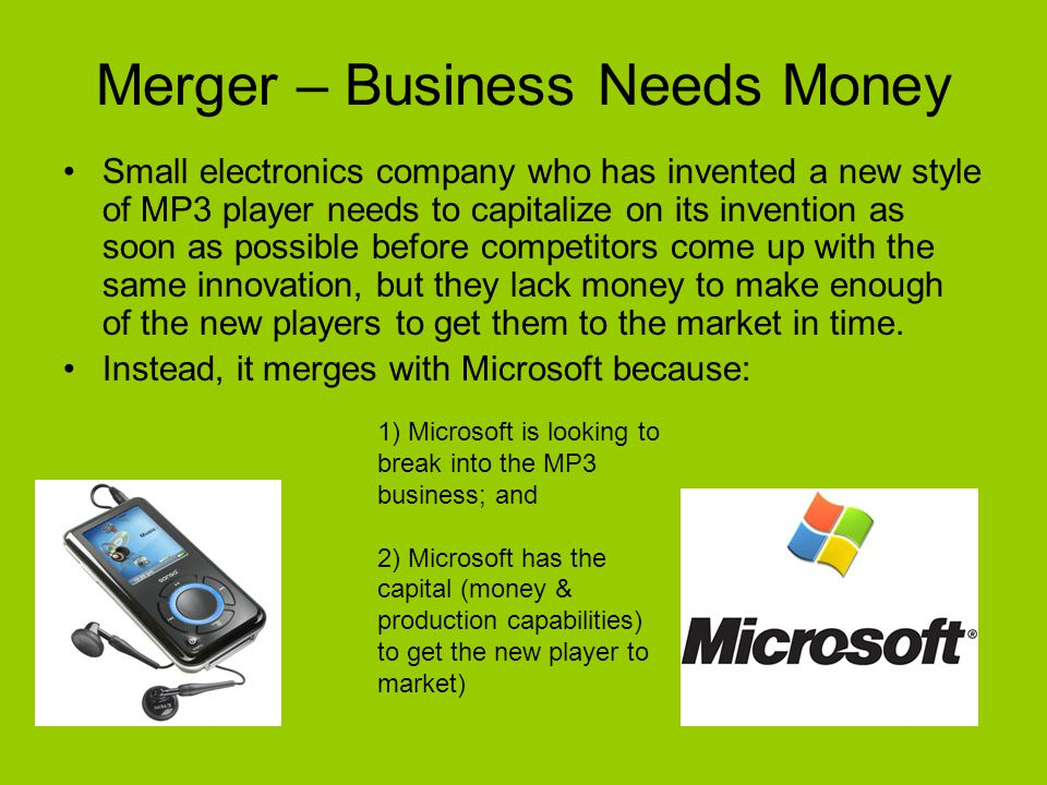 Merger – Business Needs Money