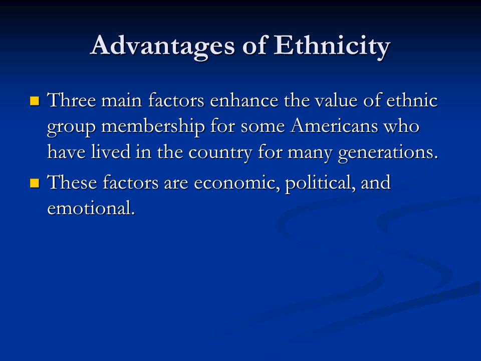 Advantages of Ethnicity