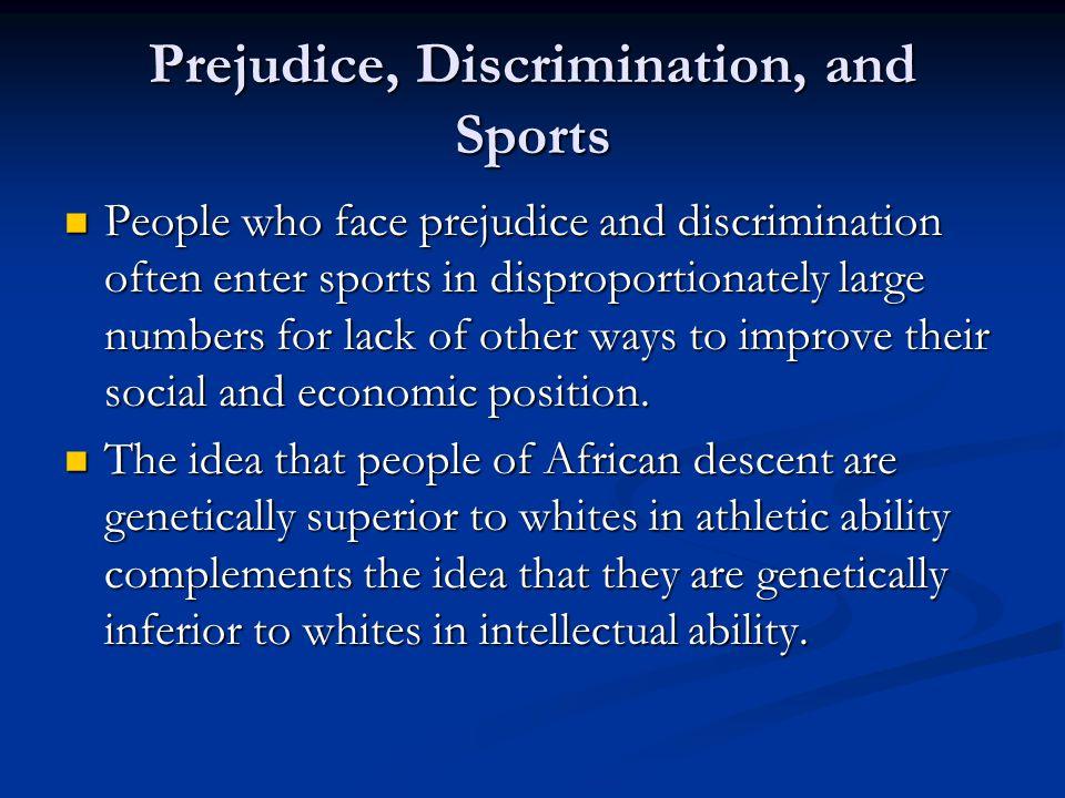 Prejudice, Discrimination, and Sports