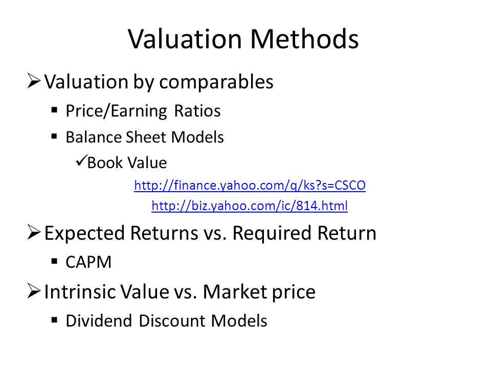 Valuation Methods Valuation by comparables