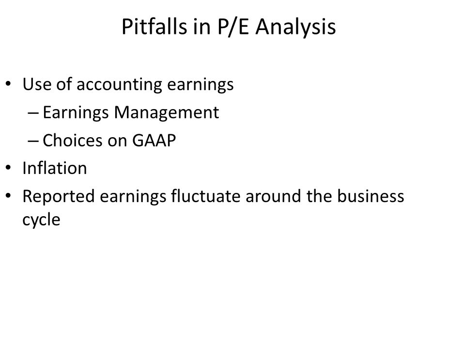 Pitfalls in P/E Analysis