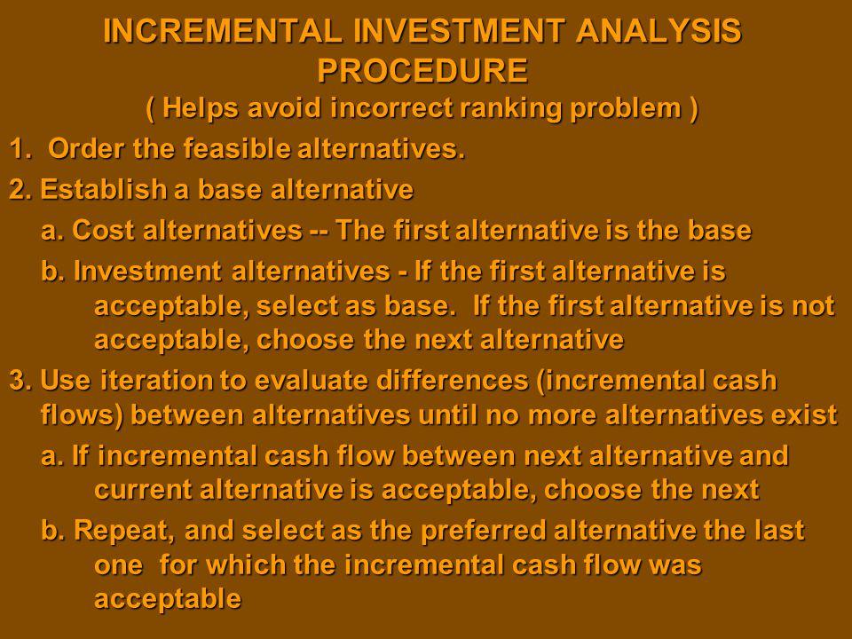 INCREMENTAL INVESTMENT ANALYSIS PROCEDURE