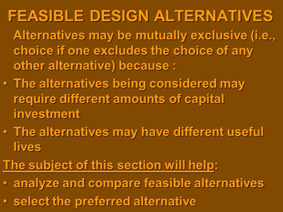 FEASIBLE DESIGN ALTERNATIVES